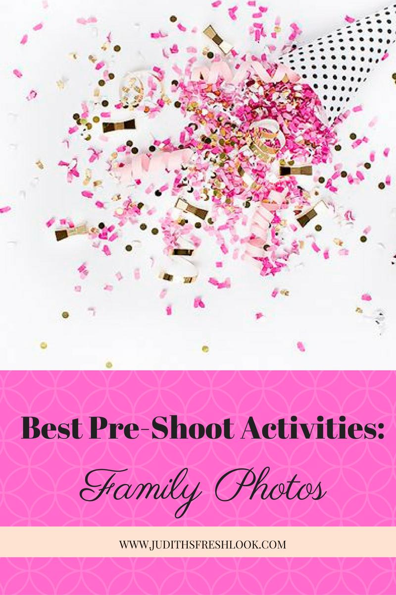 Best Pre-Shoot Activities