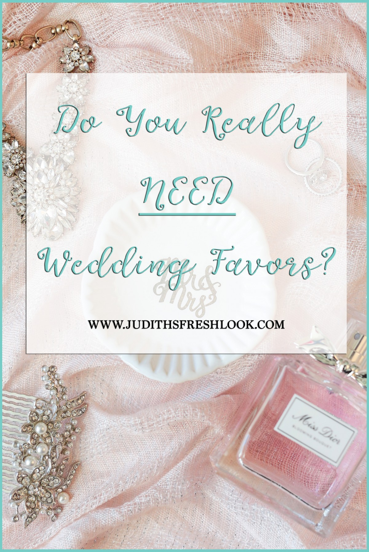 Need Wedding Favors? | Confessions of a Bride - JudithsFreshLook.com