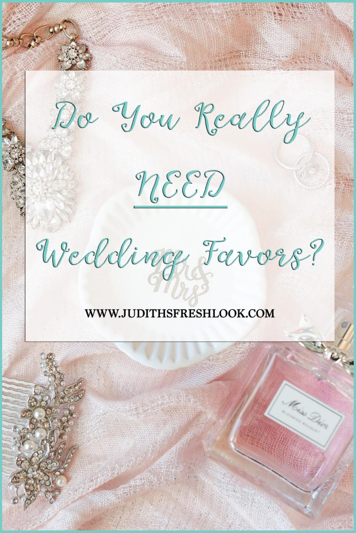 Need Wedding Favors? | Confessions of a Bride - JudithsFreshLook.com