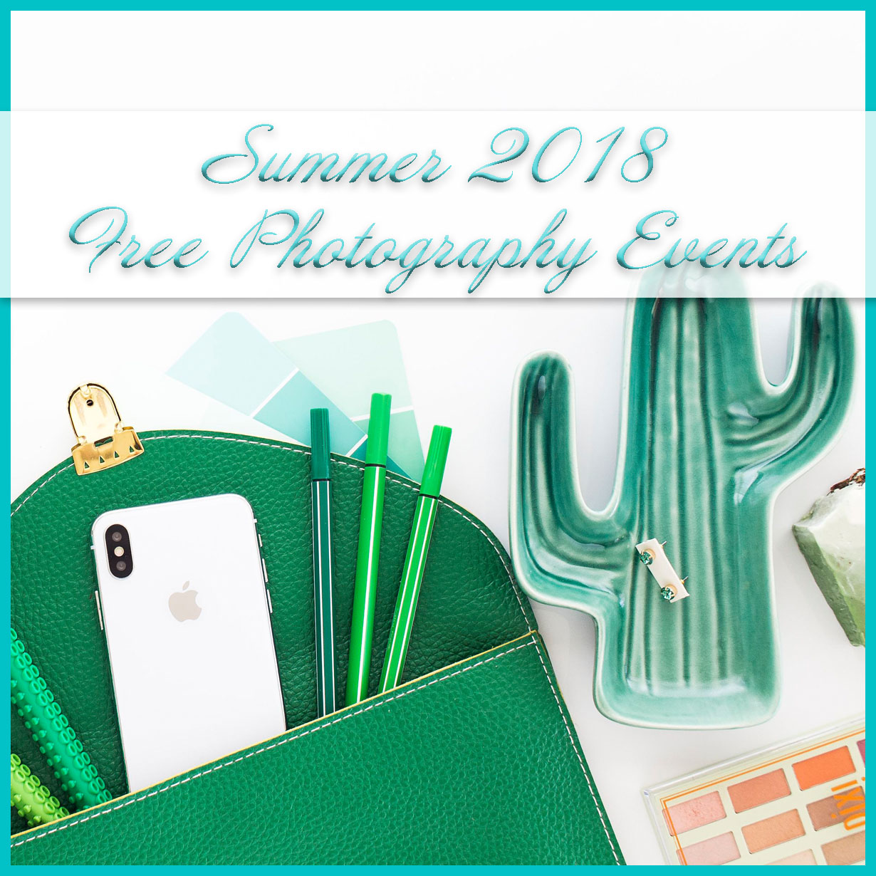 Summer 2018 Photography Events