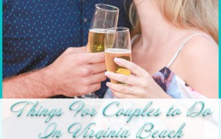 Things For Couples to Do In Virginia Beach
