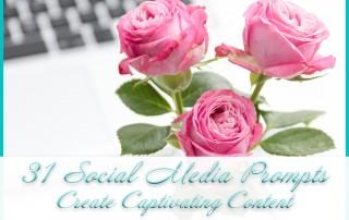 31 Social Media Prompts