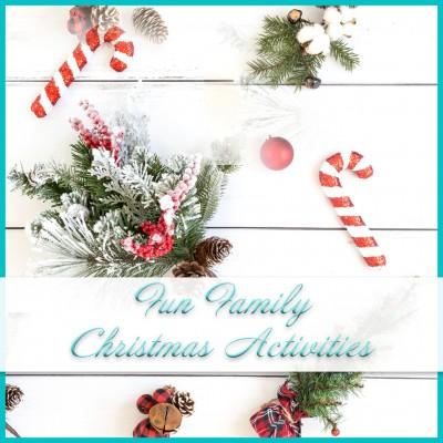 Fun Christmas Family Activities