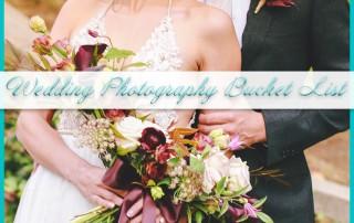 Wedding Photography Bucket List