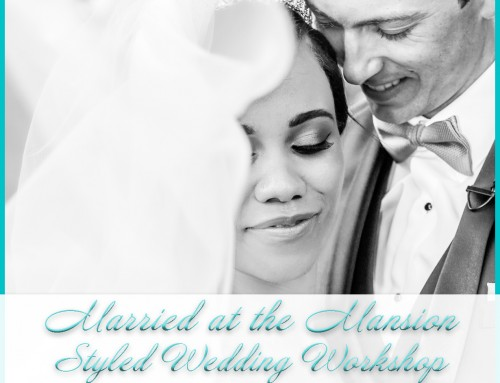 Married at the Mansion | Styled Wedding Workshop