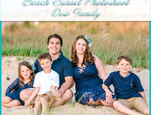 Beach Sunset Photoshoot | Dow Family