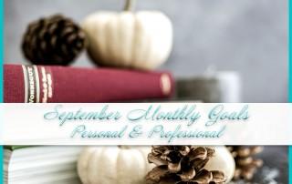 September Monthly Goals
