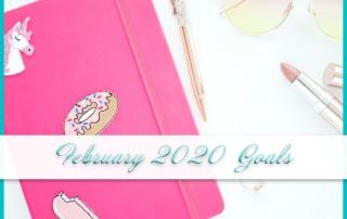 February 2020 Goals