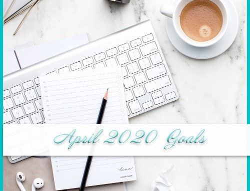 April 2020 Goals | Personal+Professional