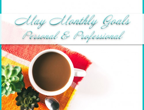 May 2020 Goals | Personal+Professional