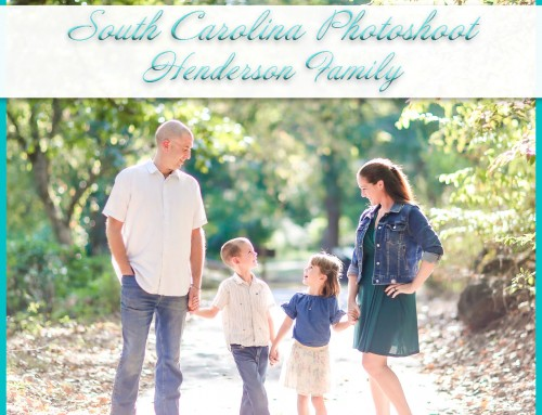 South Carolina Photoshoot | Henderson Family