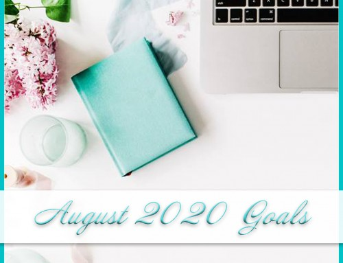 August 2020 Goals | Personal+Professional