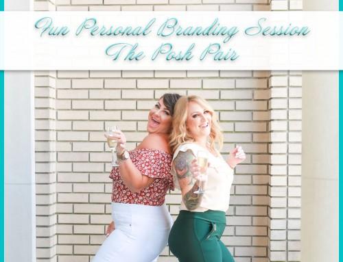 Fun Personal Branding Session | The Posh Pair