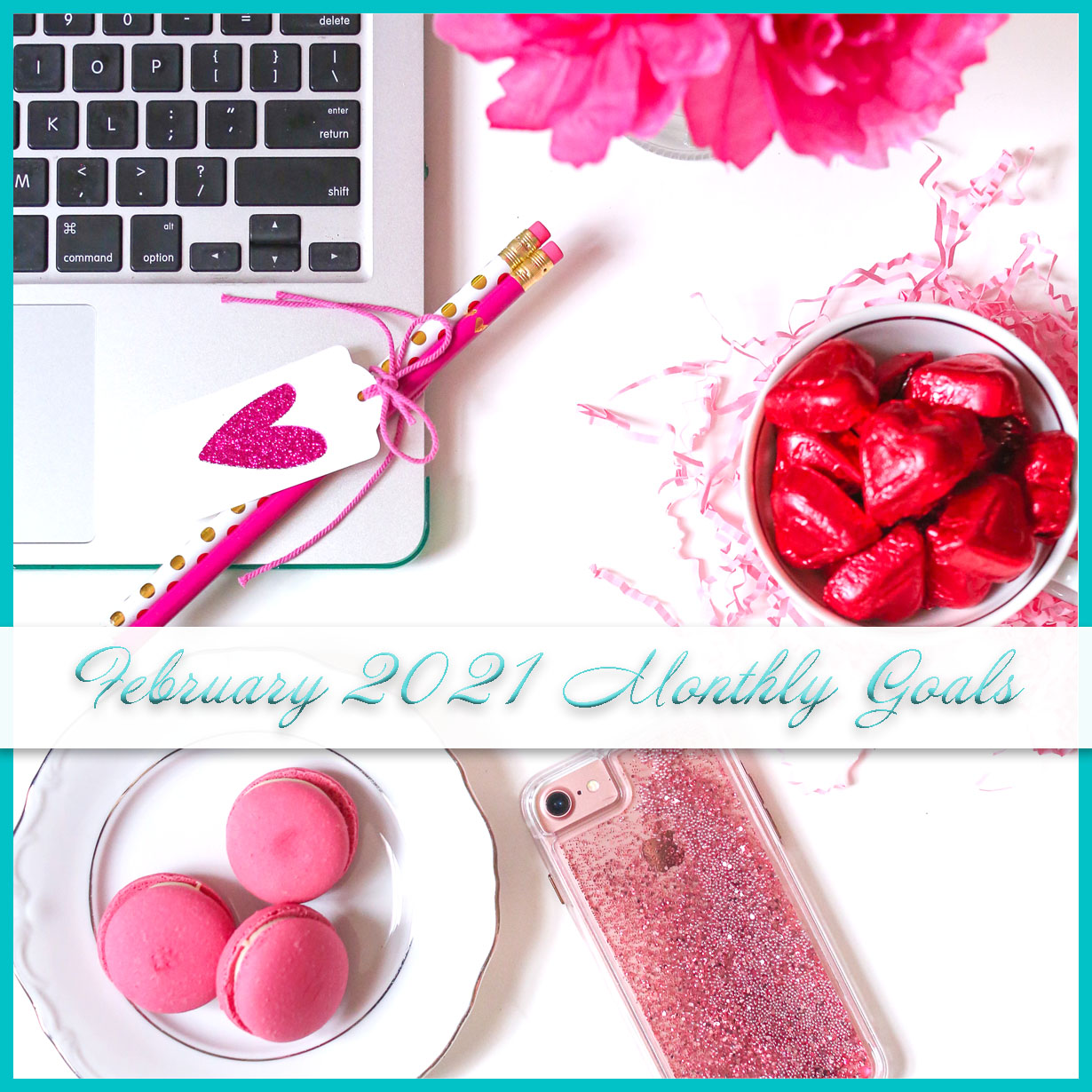 February 2021 Monthly Goals