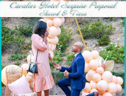 Cavalier Hotel Surprise Proposal | Sharod+Tiara